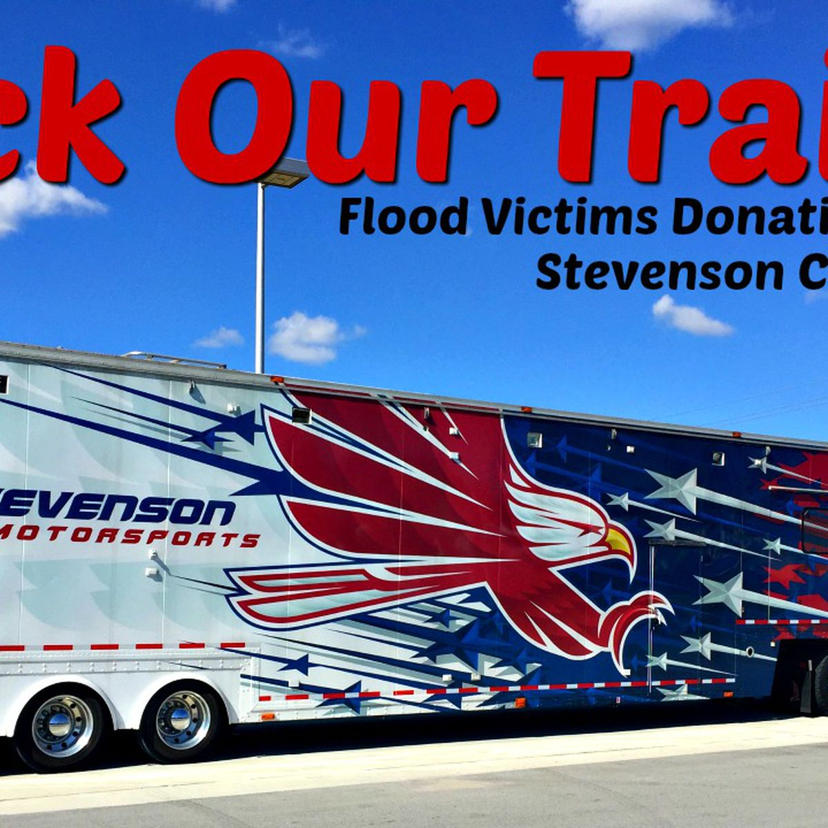 Pack Our Trailer Flood Victims Donation Drive
